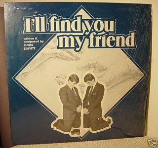 Linda Leavitt Ill Find You My Friend LDS Mormon 1985