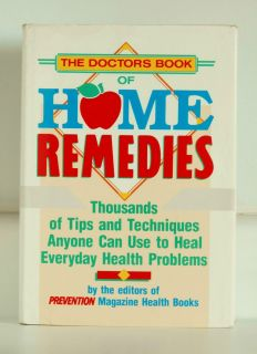 The Doctors Book of Home Remedies by Editors of PREVENTION Magazine