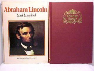 ABRAHAM LINCOLN Lord Longford History Abe Biography Politics Slavery