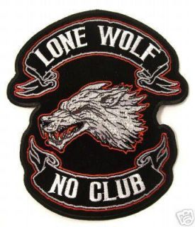 Lone Wolf No Club Biker Chopper Patch XXL 10x12 Iron