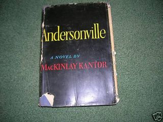 Andersonville MacKinlay Kantor 1955 1st Edition