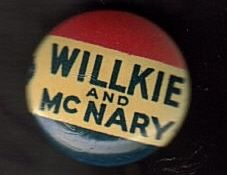 1940 Wendell WILLKIE McNary Political campaign pinback PIN button old