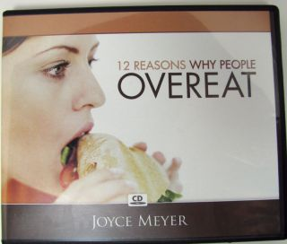 12 Reasons Why People Overeat CD by Joyce Meyer God Has A Plan for You