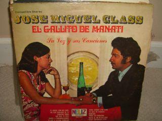 Jose Miguel Class El Gallito de Manati Su Voz Y Sus Canciones RARE LP