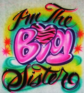Airbrush IM The Little Middle Big Sister Airbrush T Shirt
