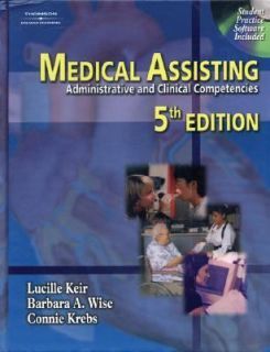 Medical Assisting Administrative and Clinical Competencies by Barbara