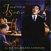 El Rey del Bolero Ranchero by Javier Solis CD, Jul 2001, Sony Music