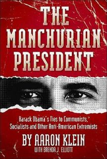 The Manchurian President Barack Obamas Ties to Communists, Socialists