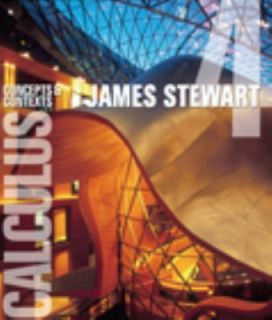 Calculus Concepts and Contexts by James Stewart 2009, Hardcover