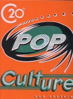 Twentieth Century Pop Culture by Andrews McMeel Publishing Staff and