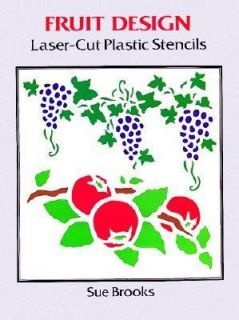 Fruit Design Laser Cut Plastic Stencils by Sue Brooks 1996, Paperback