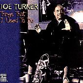 Things That I Used to Do by Big Joe Turner CD, Oct 1995, Original Jazz