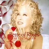Bette of Roses by Bette Midler CD, Jul 1995, Atlantic Label