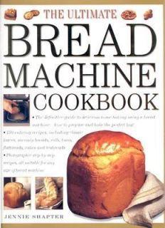 The Ultimate Bread Machine Cookbook The Definitive Guide to Delicious