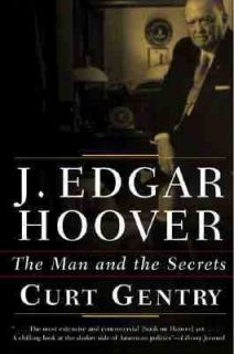 Edgar Hoover The Man and the Secrets by Curt Gentry 2001, Paperback