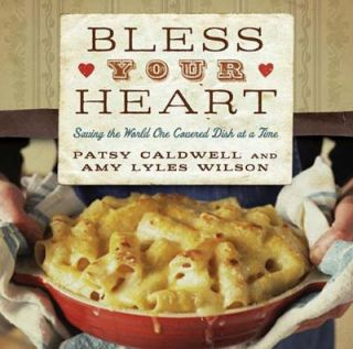 Bless Your Heart by Patsy Caldwell 2010, Hardcover