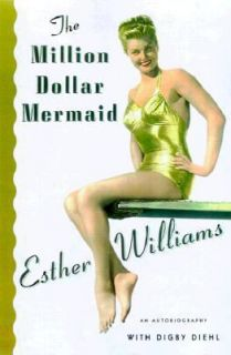 by Digby Diehl and Esther Williams 1999, Hardcover