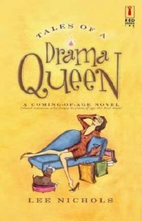 Tales of a Drama Queen by Lee Nichols 2004, Paperback