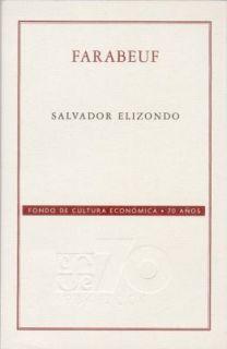 Farabeuf by Salvador Elizondo 2000, Paperback
