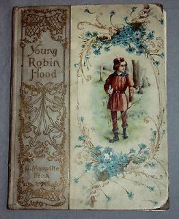 YOUNG ROBIN HOOD BOOK BY G. MANVILLE FENN ~ HENRY ALTEMUS CO. 1900