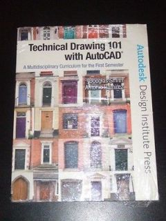Technical Drawing 101 with AutoCAD by Autodesk 2008 NEW