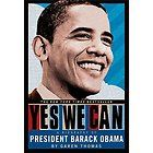 Yes We Can A Biography of President Barack Obama by Garen Eileen
