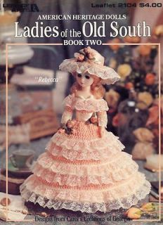 Ladies of the Old South Book 2 15 Fashion Doll Outfits Crochet