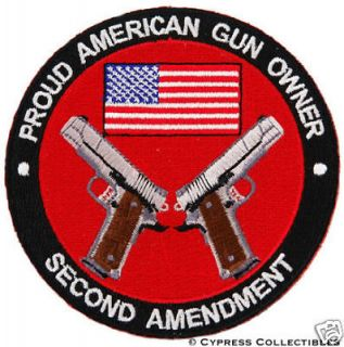 PROUD AMERICAN GUN OWNER PATCH 1911 M1911A new IRON ON EMBROIDERED