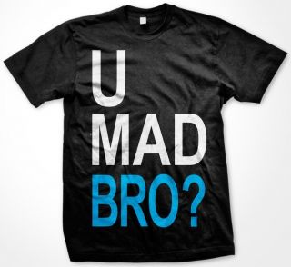 Mad Bro? Mens T shirt, Big and Bold Funny Statements Tee Shirt Cool
