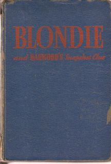 Blondie and Dagwoods Snapshot Clue by Chic Young; 1943 HC
