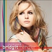 Bridgit Mendler Hello My Name Is CD 2012