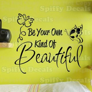 BE YOUR OWN KIND OF BEAUTIFUL BUTTERFLY Quote Vinyl Wall Decal Sticker