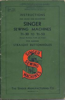Singer Sewing Manual for the Models 71 30 to 71 53 Buttonhole Machines