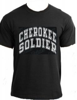 CHEROKEE SOLDIER Native American Indian warrior wars tribal nation t