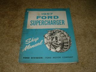 1957 Ford Original Paxton Supercharger Service Manual Dated June 57