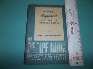1948 Wards Montgomery Ward Magic Seal Pressure Cooker Manual Cookbook