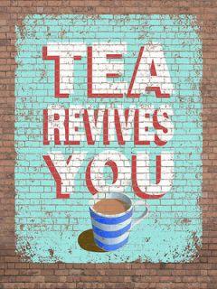 Tea Revives You Metal Sign, Brick Wall Art, Modern Gameroom, Kitchen