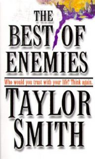 Newly listed The Best of Enemies by Taylor Smith   we have more TAYLOR
