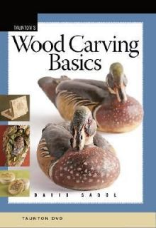 Wood Carving Basics by Sabol, David [DVD Video]