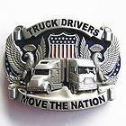Truck Driver Drivers Move the Nation Belt Buckle 3D044