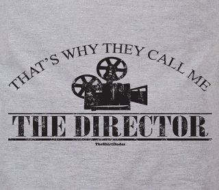 Thats why they call me the director   movie video film camera humor